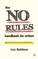 The No Rules Handbook for Writers [Pdf/ePub] eBook