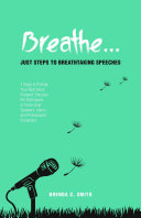 Breathe    Just Steps to Breathtaking Speeches