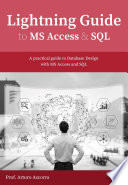 Lightning Guide to Databases with Microsoft Access and SQL