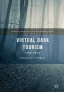 Virtual Dark Tourism [Pdf/ePub] eBook