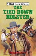 The Tied Down Holster