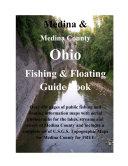 Medina   Medina County Ohio Fishing   Floating Guide Book
