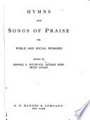 Hymns And Songs Of Praise For Public And Social Worship