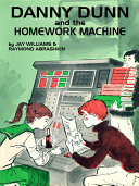 Pdf Danny Dunn and the Homework Machine