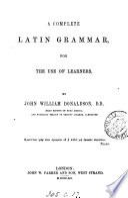 A complete Latin grammar