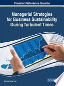 Managerial Strategies for Business Sustainability During Turbulent Times Book