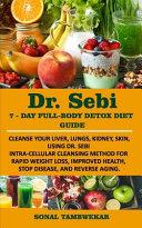 Dr Sebi 7 Day Full Body Detox Diet Guide