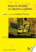 Roma in divenire tra identità e conflitti