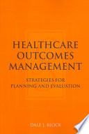 Healthcare Outcomes Management