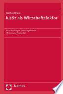 Justiz als Wirtschaftsfaktor