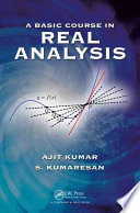 A Basic Course in Real Analysis Book