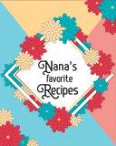 Nana s Favorite Recipes