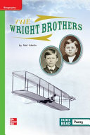 Reading Wonders Leveled Reader The Wright Brothers  Beyond Unit 5 Week 3 Grade 1