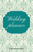 Wedding Planner Small Size Blank Journal Wedding Planner To Do List 5 5 x8 5  120 Pages Book 1
