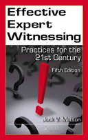 Effective Expert Witnessing  Fifth Edition