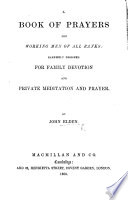 A Book Of Prayers For Working Men Of All Ranks