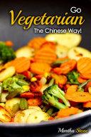 Go Vegetarian   The Chinese Way