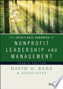 """The Jossey-Bass Handbook of Nonprofit Leadership and Management"" by David O. Renz"