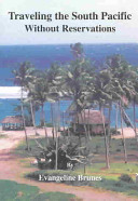Traveling The South Pacific