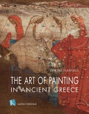 The Art of Painting in Ancient Greece  English Language Edition  Book
