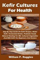 Kefir Cultures For Health Book