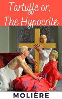 Pdf Tartuffe; Or, The Hypocrite Telecharger