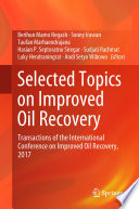 Selected Topics on Improved Oil Recovery