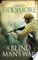 A Blind Man s War