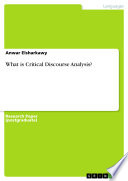 What is Critical Discourse Analysis?
