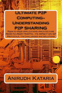 ULTIMATE P2P COMPUTING UNDERST Book