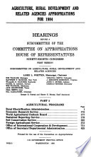 Agriculture  Rural Development  and Related Agencies Appropriations for Fiscal Year 1984 Book