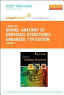 Anatomy of Orofacial Structures Pageburst E-book on Vitalsource Retail Passcode
