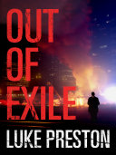 Out of Exile: A Tom Bishop Rampage