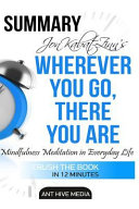 Jon Kabat Zinn s Wherever You Go  There You Are