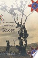 The Curious Tale of Mandogi s Ghost Book