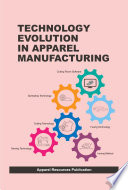 Technology Evolution in Apparel Manufacturing Book