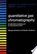 Quantitative Gas Chromatography For Laboratory Analyses And On Line Process Control Book PDF