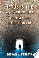 Jesus Is the Way  Truth  Life Book PDF