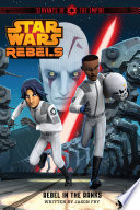 Star Wars Rebels  Servants of the Empire  Rebel in the Ranks