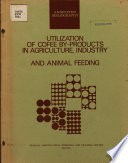 Utilization of Coffee by Products in Agriculture, Industry and Animal Feeding