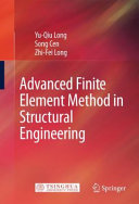 Advanced Finite Element Method in Structural Engineering