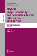 Pdf Medical Image Computing and Computer-Assisted Intervention - MICCAI 2002 Telecharger