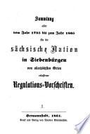 Sammlung aller von 1795-1805 für die sächsische Nation erlassenen Regulations-Vorschriften