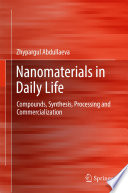 Nanomaterials in Daily Life