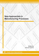 New Approaches in the Manufacturing Processes