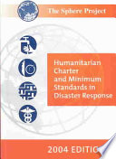 Humanitarian Charter and Minimum Standards in Disaster Response Book