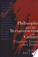 Philosophy And The Reconstruction Of Culture