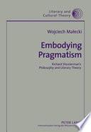 Embodying Pragmatism