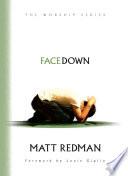 Facedown (The Worship Series) - Matt Redman - Google Books