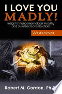 I Love You Madly! Workbook